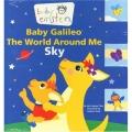 Baby Galileo The World Around Me Board Book