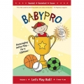 BabyPro Let's Play Ball DVD