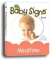 Baby Signs for Mealtime Board Book